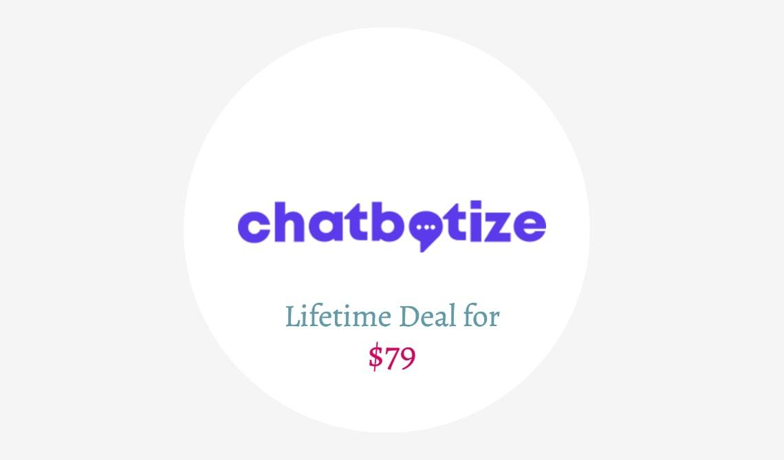 Chatbotize lifetime deal