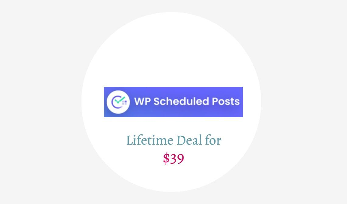WP Scheduled Post lifetime Deal