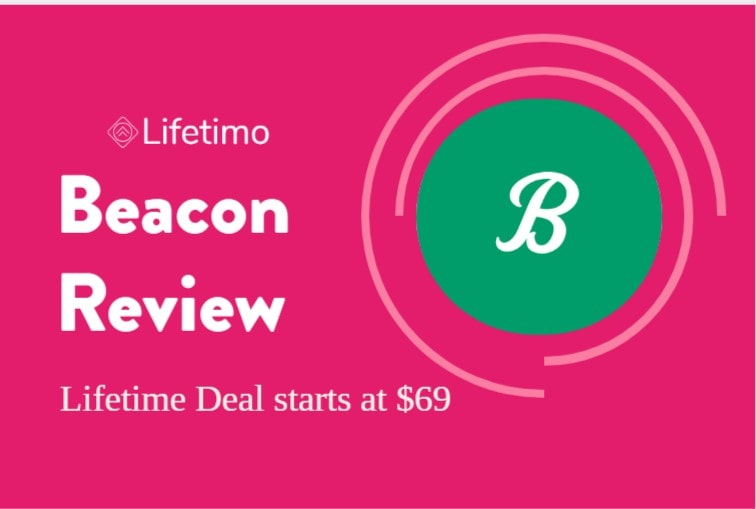 Beacon Review – A Tool That Helps to Grow Your Email Lists