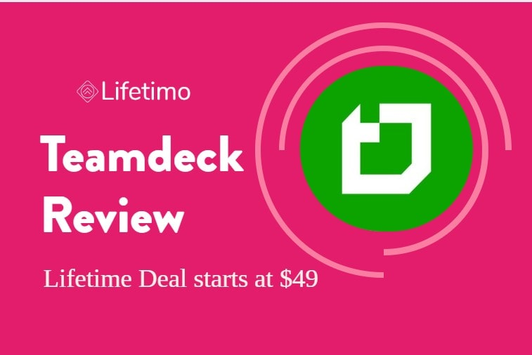 Teamdeck Review + Lifetime Deal