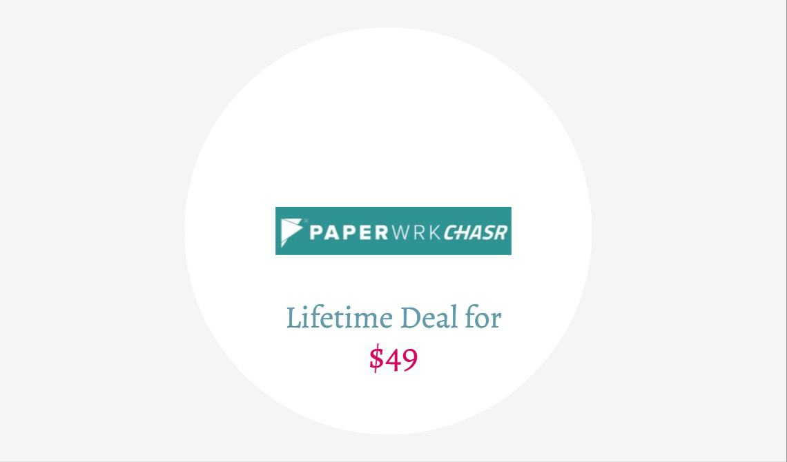 paperwrk chasr lifetime deal