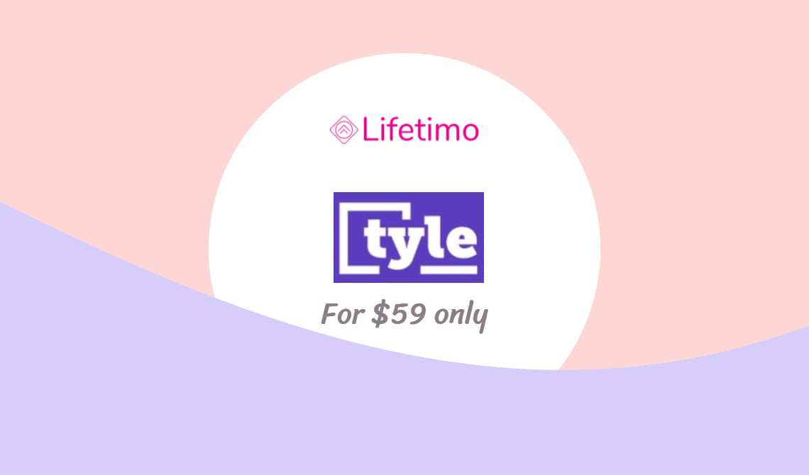 tyle liftime deal