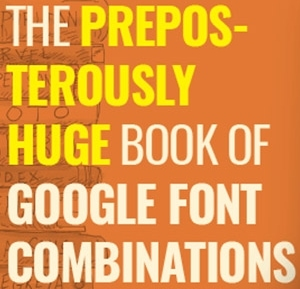 Preposterously Huge Book Of Google Fonts Combination Lifetime Deal